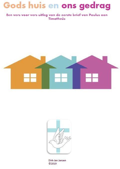 Gods huis en ons gedrag